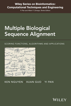 Multiple Biological Sequence Alignment: Scoring Functions, Algorithms and Evaluation (1118229045) cover image