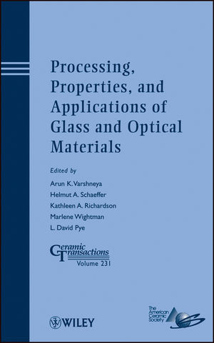 Processing, Properties, and Applications of Glass and Optical Materials (1118273745) cover image