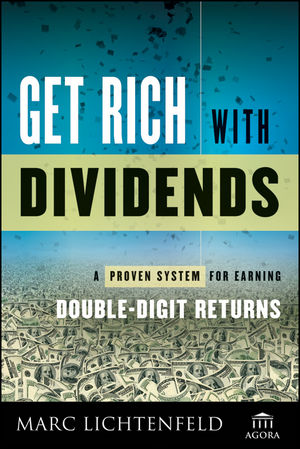 Get Rich with Dividends: A Proven System for Earning Double-Digit Returns (1118282345) cover image