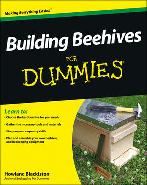 Building Beehives For Dummies Animal Agriculture Agriculture