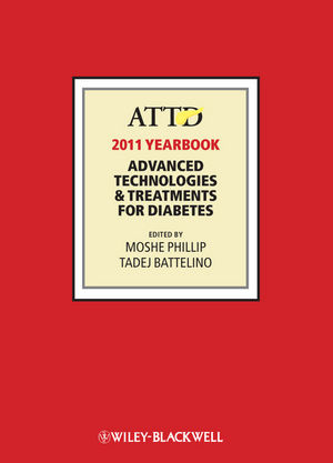 ATTD 2011 Year Book: Advanced Technologies and Treatments for Diabetes (1118321545) cover image