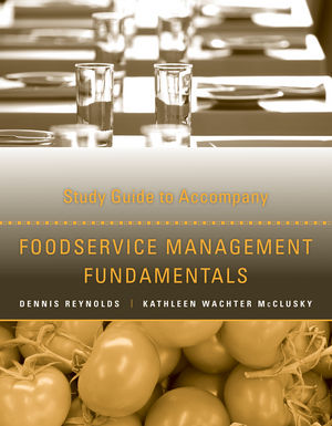 Study Guide to Accompany Foodservice Management Fundamentals (1118363345) cover image