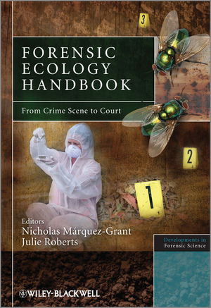 Forensic Ecology Handbook: From Crime Scene to Court (1118374045) cover image