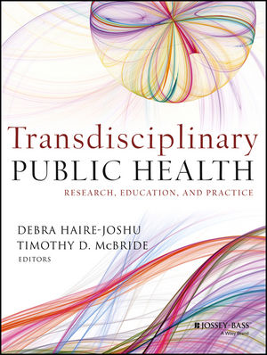 Transdisciplinary Public Health: Research, Education, and Practice (1118415345) cover image
