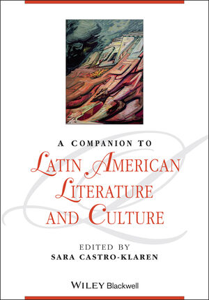 A Companion to Latin American Literature and Culture (1118492145) cover image