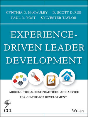 Experience-Driven Leader Development: Models, Tools, Best Practices, and Advice for On-the-Job Development (1118767845) cover image