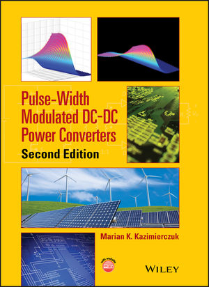 Pulse-Width Modulated DC-DC Power Converters, 2nd Edition