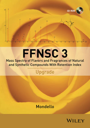 Mass Spectra of Flavors and Fragrances of Natural and Synthetic Compounds, 3rd Edition, Upgrade