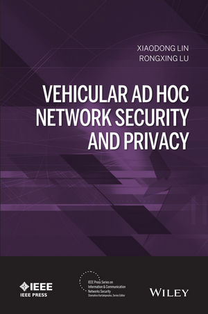 Vehicular Ad Hoc Network Security and Privacy (1119082145) cover image