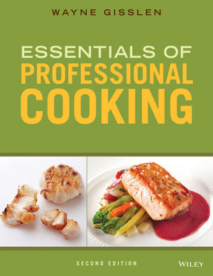 Essentials of Professional Cooking 2E Wiley E-Text: Powered by VitalSource High School 6 Year Access