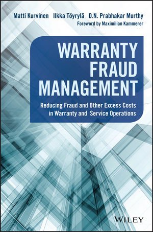 Warranty Fraud Management: Reducing Fraud and Other Excess Costs in Warranty and Service Operations (1119239745) cover image