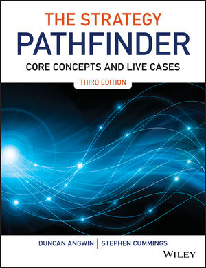 The Strategy Pathfinder: Core Concepts and Live Cases, 3rd Edition