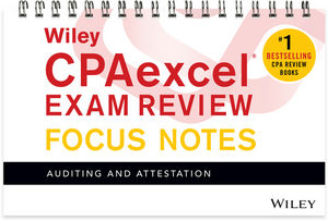 Wiley CPAexcel Exam Review January 2017 Focus Notes: Auditing and Attestation (1119387345) cover image