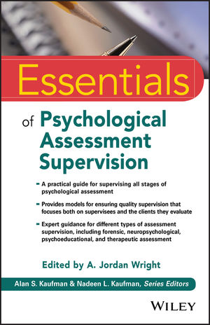 Essentials of Psychological Assessment Supervision