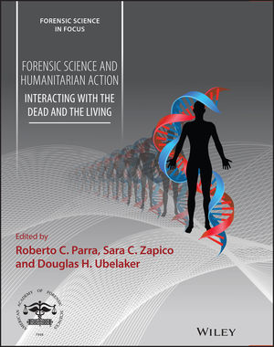 Forensic Science and Humanitarian Action: Interacting with the Dead and the Living