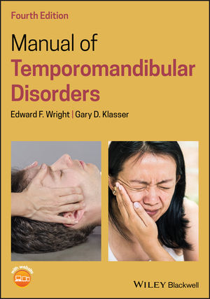Manual of Temporomandibular Disorders, 4th Edition
