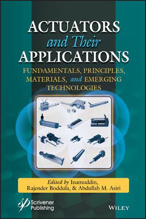 Actuators: Fundamentals, Principles, Materials, and Applications