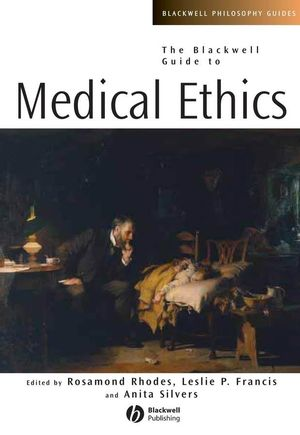 The Blackwell Guide to Medical Ethics (1405125845) cover image