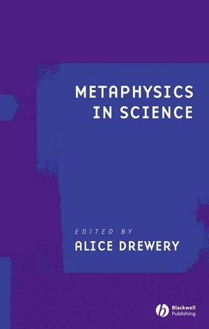 Metaphysics in Science
