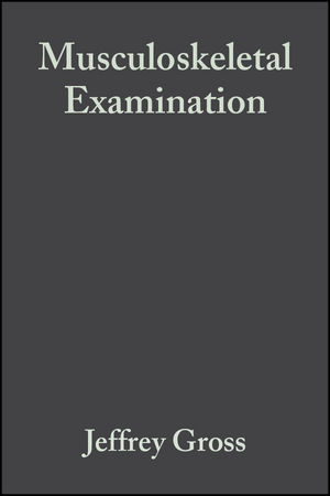 Musculoskeletal Examination, 2nd Edition