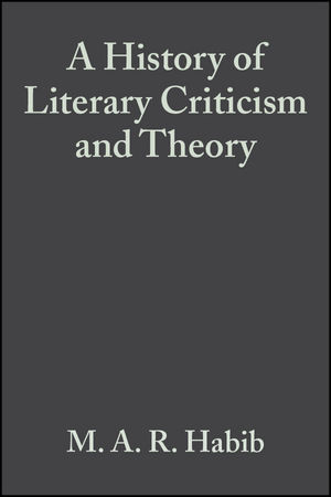 A History of Literary Criticism and Theory: From Plato to the Present (1405148845) cover image