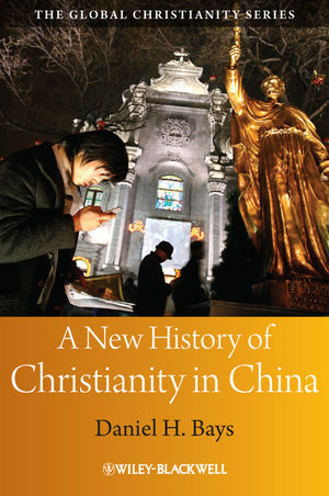 A New History of Christianity in China (1405159545) cover image