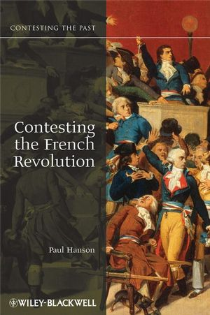Contesting the French Revolution (1405160845) cover image