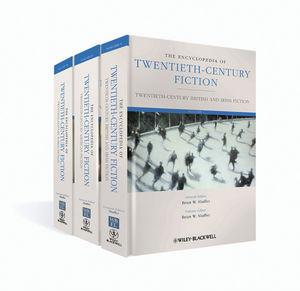The Encyclopedia of Twentieth-Century Fiction, 3 Volume Set