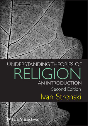 Understanding Theories of Religion: An Introduction, 2nd Edition