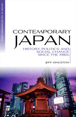 Contemporary Japan: History, Politics, and Social Change since the 1980s (1444351745) cover image