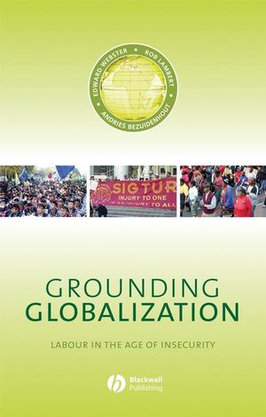 Grounding Globalization: Labour in the Age of Insecurity (1444399845) cover image
