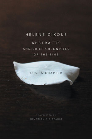 Abstracts and Brief Chronicles of the Time: I. Los, A Chapter