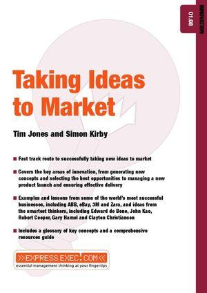 Taking Ideas to Market: Innovation 01.08