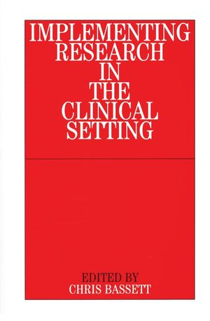 Implementing Research in the Clinical Setting