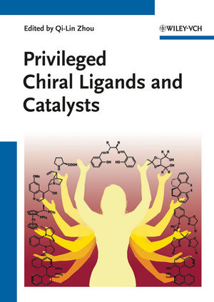 Privileged Chiral Ligands and Catalysts (3527327045) cover image