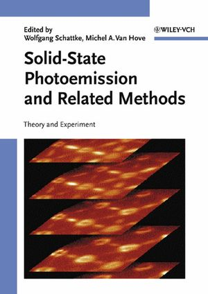 Solid-State Photoemission and Related Methods: Theory and Experiment