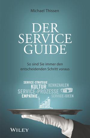 Der Service Guide: So sind Sie immer den entscheidenden Schritt voraus
