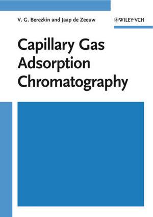 Capillary Gas Adsorption Chromatography