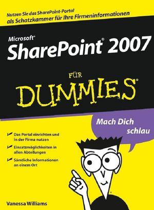 Microsoft SharePoint 2007 für Dummies