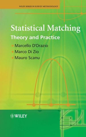 Statistical Matching: Theory and Practice (0470023546) cover image