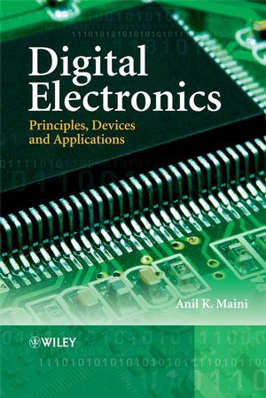 Digital Electronics: Principles, Devices and Applications (0470032146) cover image