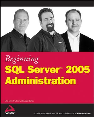 Beginning SQL Server 2005 Administration (0470047046) cover image