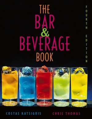 The Bar and Beverage Book, 4th Edition