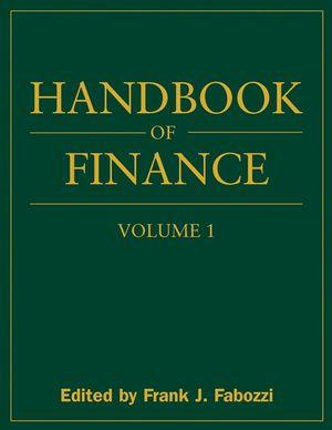 Handbook of Finance, Volume 1, Financial Markets and Instruments