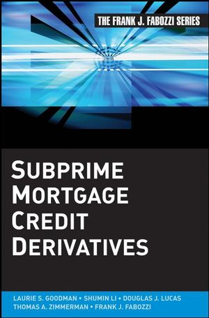 Subprime Mortgage Credit Derivatives (0470392746) cover image