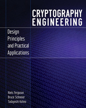 Cryptography Engineering: Design Principles and Practical Applications  (0470474246) cover image