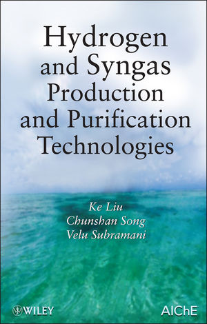 Hydrogen and Syngas Production and Purification Technologies (0470561246) cover image