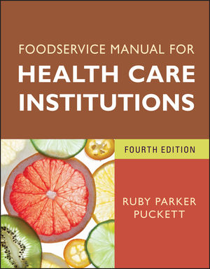 Foodservice Manual for Health Care Institutions, 4th Edition