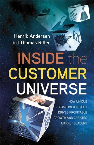 Inside the Customer Universe: How to Build Unique Customer Insight for Profitable Growth and Market Leadership (0470694246) cover image