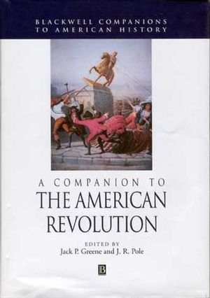 A Companion to the American Revolution (0470756446) cover image